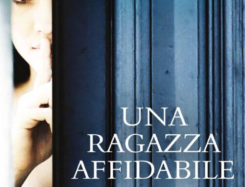Una ragazza affidabile: il romanzo di Silena Santoni